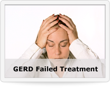 GERD Failed Treatment