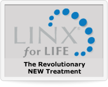 LINX fir LIFE. The Revolutionary NEW Treatment
